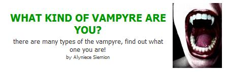 What kind of vampire are you